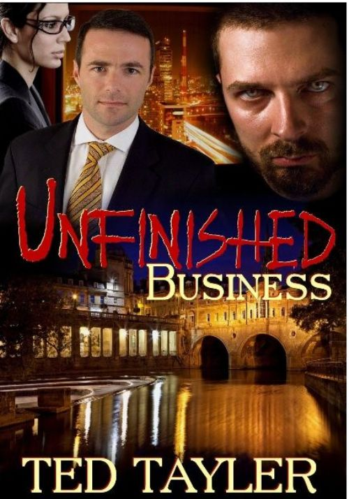 REVIEW - Unfinished Business by Ted Tayler