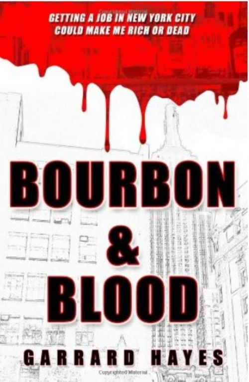 REVIEW - Bourbon and Blood by Garrard Hayes